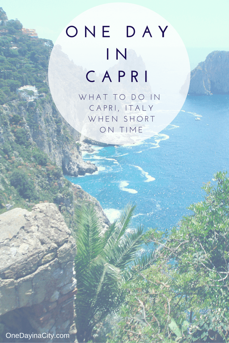 Travel tips on what to see and do when short on time while visiting the gorgeous island of Capri, Italy. Includes top sights, hiking trails, where to sleep, and more.