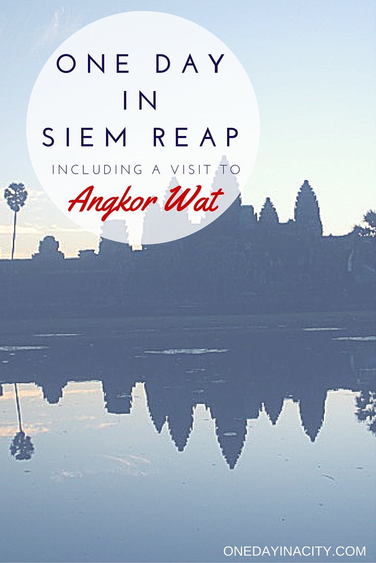 What to see and do in Siem Reap, Cambodia, including time touring Angkor Wat and other incredible temples.