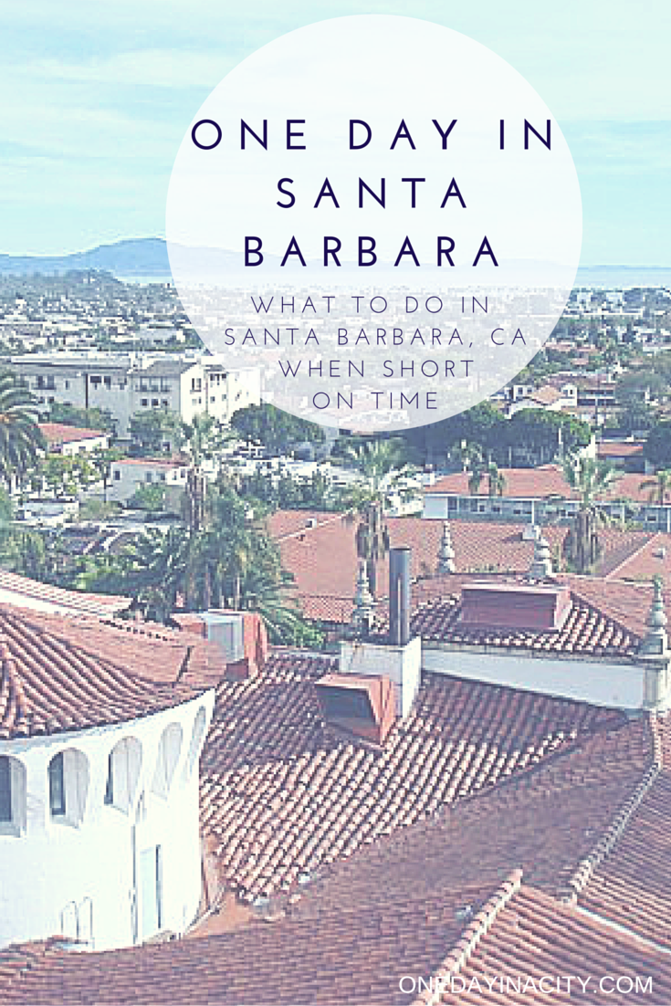 What to see and do when short on time in Santa Barbara, with tips on sightseeing and where to shop, eat, drink, and go wine tasting.