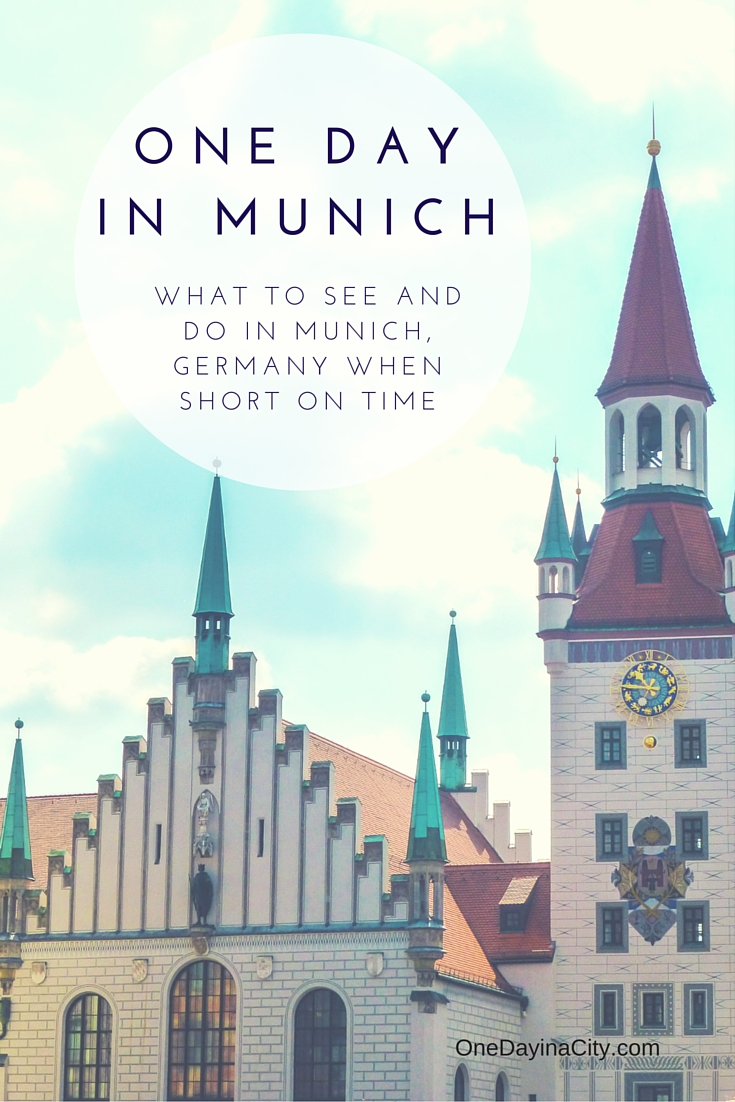 One Day in Munich, Germany: What to see and do when short on time