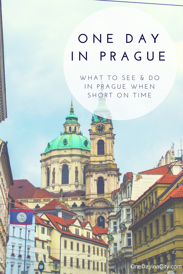One Day in Prague: What to See and Do When Short on Time in Prague, Czech Republic