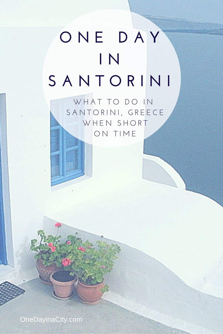 What to see and do when short on time on the gorgeous Greek island of Santorini. Great tips for cruisers or day trippers!