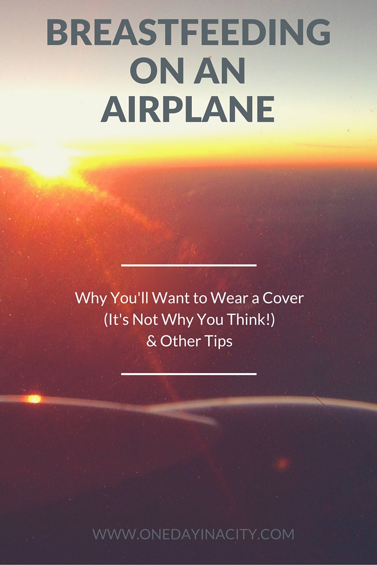 BreastfeedingOn an Airplane Tips