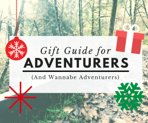 Gift Guide for Adventurers: Gift Ideas for Hikers, Campers, Skiers & More