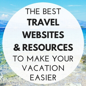 Travel Resources and Websites to Make Your Vacation Easier