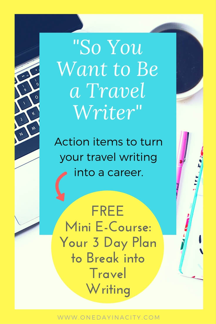 Learn the strategy you need to implement to become a successful travel writer with this free 3-day course.