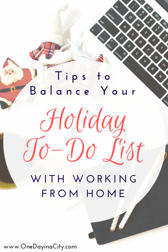 Easily distracted as a work at home mom during the holidays? Stay on task with my top 5 tips for balancing your holiday to-do list with your work to-do list.