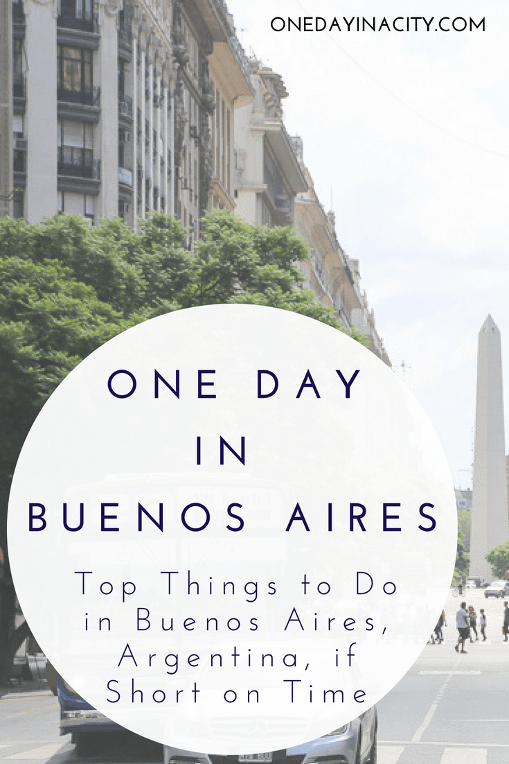 If you only have one day in Buenos Aires, Argentina, spend it wisely and make sure you don't miss any of the top things to do or experiences. This in-depth itinerary by a Buenos Aires local will help you plan out your day.