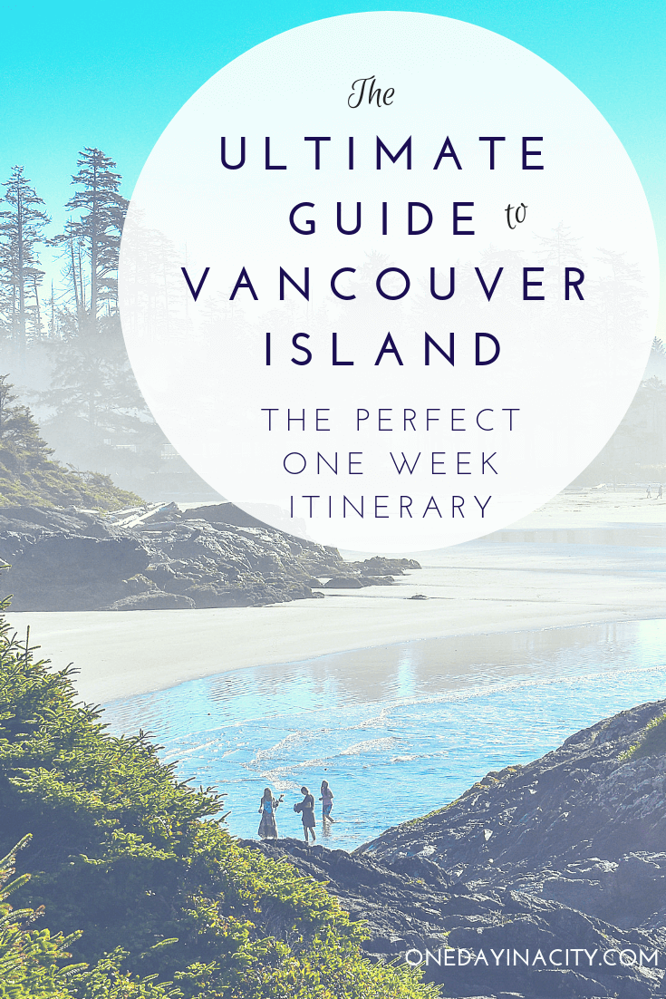 The ultimate guide to Vancouver Island in British Columbia. Details for the best one-week road trip around Vancouver Island with tips on the top things to see and do, including where to stay and eat in Tofino, Parksville, and Victoria.