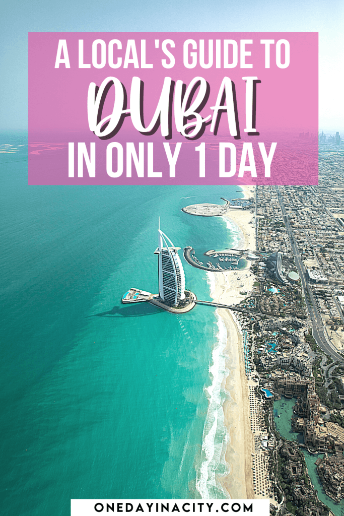 A local shares her top things to do in Dubai if you're short on time and just have one day in Dubai.