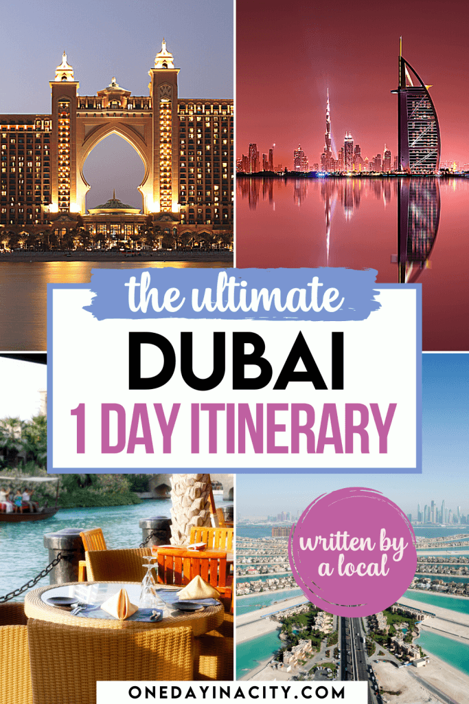 The Ultimate One Day in Dubai Itinerary - Written by a Local