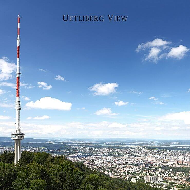 View from Uetliberg in Zurich.
