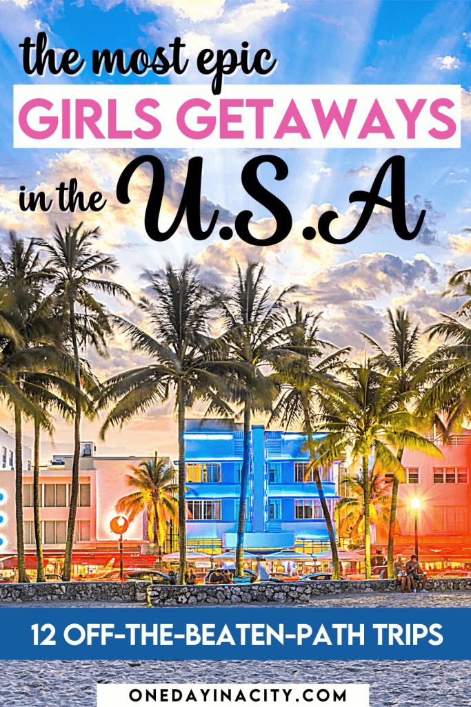 Epic Girls Getaways USA