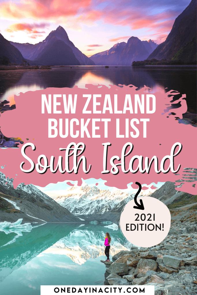 New Zealand Bucket List South Island 2021