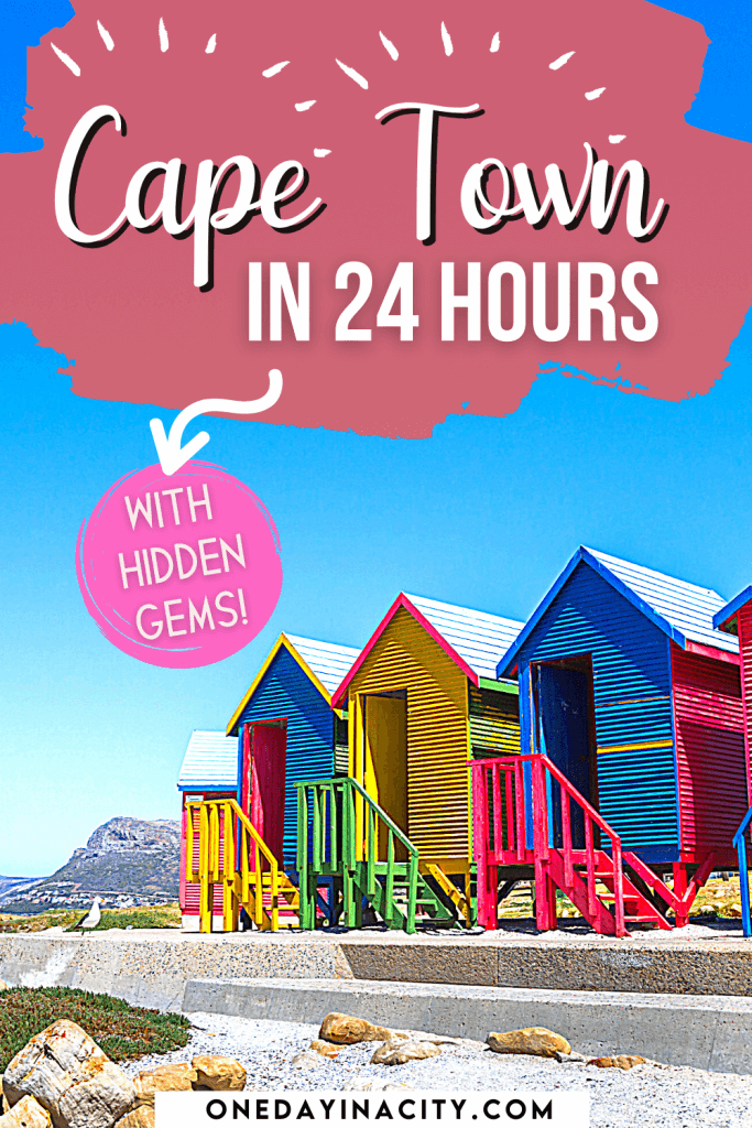 A South African shares a detailed itinerary for how to spend 24 Hours in Cape Town, South Africa, with tips on what to see and do, where to eat, and safety tips.