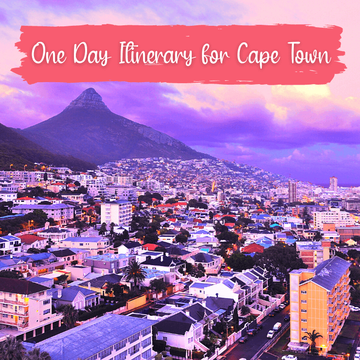 A South African shares a perfect itinerary for how to spend one day in Cape Town, with tips on what to see and do, where to eat, and safety tips.
