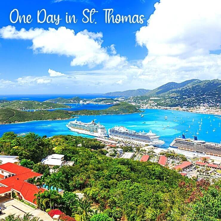 St. Thomas Cruise Port and surrounding bay and scenery.