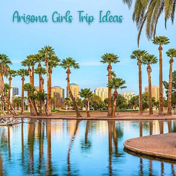 Get ready for an epic Arizona girls getaway. A local shares her top picks for a girls trip in AZ, whether you want a relaxing getaway, outdoorsy adventure, or vibrant nightlife.