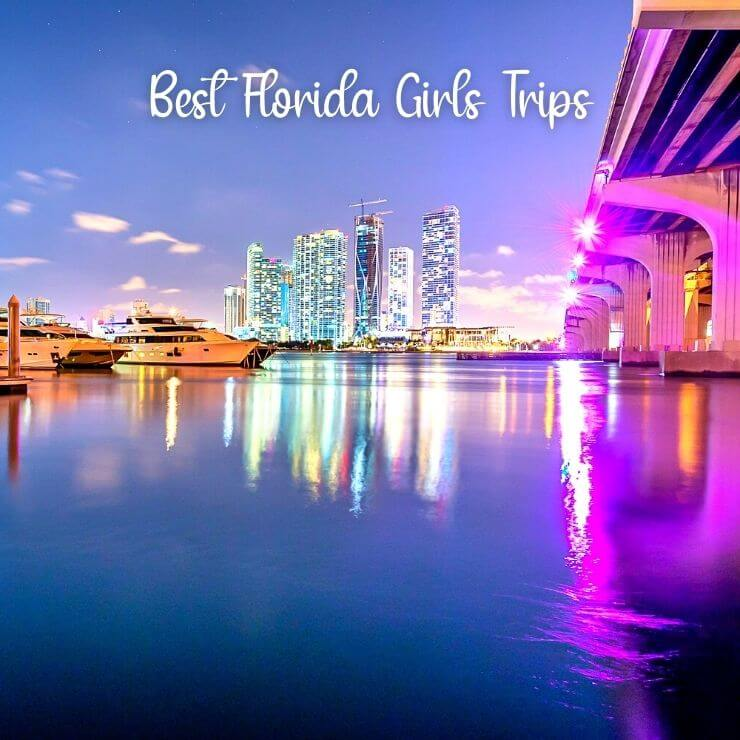 Whether your group likes the nightlife scene or you'd rather hang out on the beach, you can't go wrong with a girls weekend in Florida, especially to one of these top girls getaway spots in FL.
